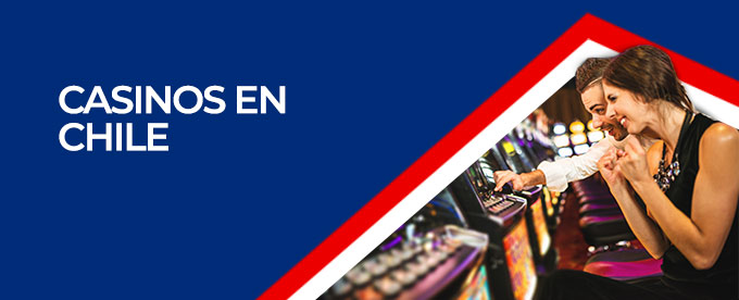 casinos presenciales Chile